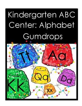 Kindergarten ABC Center: Alphabet Gumdrops