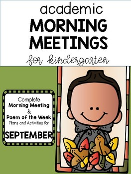 Kindergarten Academic Morning Meetings/ Poem of the Week SEPTEMBER