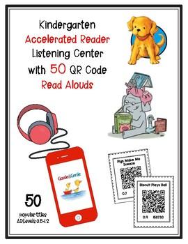 Kindergarten Accelerated Reader AR Listening Center w/QR Codes *50 Kinder Titles