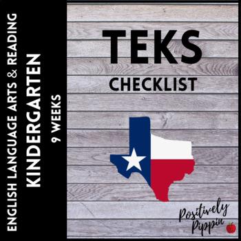 ELAR TEKS Kindergarten Adapted 2017 for 2019-2020 (9 Weeks Checks)