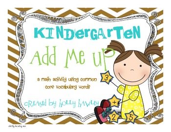 Kindergarten Add It Up- CCS Math Vocab Activity