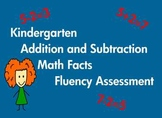 Kindergarten Add. and Sub. Math Facts Fluency Assessment Common Core Based