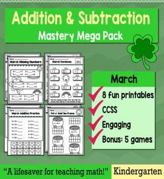 "Kindergarten Addition & Subtraction ""Mastery Pack"" for March"