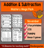 "Kindergarten Addition & Subtraction ""Mastery Pack"" for November"