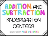 Kindergarten Addition and Subtraction Centers