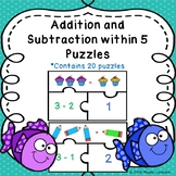 Kindergarten Addition and Subtraction Game Puzzles Fact Fluency to 5 K.OA.5