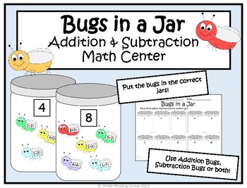 Addition and Subtraction Math Center- Bugs in a Jar