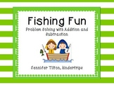 Kindergarten Addition and Subtraction Problem Solving and Math Tasks-Fishing Fun
