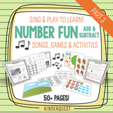Kindergarten Addition and Subtraction: Sing & Play to Learn