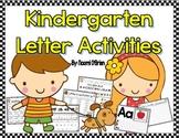 Kindergarten Alphabet Activities!