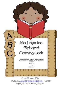 Kindergarten Alphabet Morning Work - Common Core Aligned