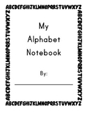 Kindergarten Alphabet Notebook