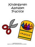 Kindergarten Alphabet Practice