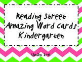Kindergarten Amazing Words:Reading Street