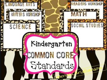 Kindergarten Common Core Standard Posters: ANIMAL PRINT