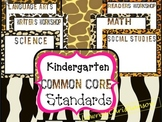Kindergarten Common Core Standard Posters: ANIMAL PRINT