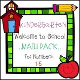 Welcome to School Kindergarten Math Pack