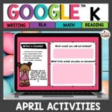Kindergarten April Activities for Google Classroom™