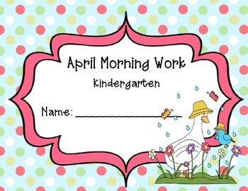 Kindergarten April Morning Work