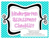 Kindergarten Assessment Checklist