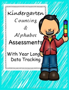 Kindergarten Assessment: Counting, Number ID, Letter ID and Letter Sounds