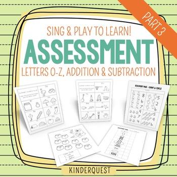 Kindergarten Assessment: Letters O-Z & Basic Addition & Subtraction