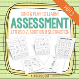 Kindergarten Assessment: Letters O-Z & Basic Addition & Su