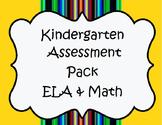 Kindergarten Assessment Pack ELA & Math