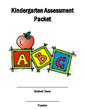 Kindergarten Assessment Packet