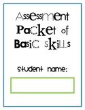 Kindergarten Assessment Packet of Basic Skills