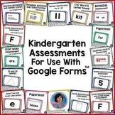 Kindergarten Assessment Tests for Google Classroom™ Distance Learning
