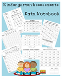 Kindergarten Assessments - Data Notebook