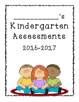Kindergarten Assessments - Data Notebook