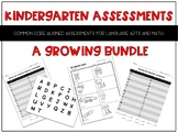 Kindergarten Assessments- The Growing Bundle