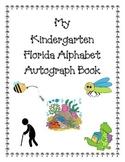 Kindergarten Autograph Book: My Florida Alphabet