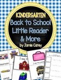 Kindergarten Back to School Little Reader & More