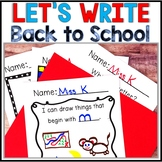 Kindergarten Back to School Writing -Beginning of the Year
