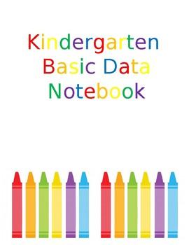 Kindergarten Basic Data Notebook