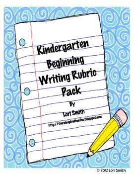 Kindergarten Beginning Writing Rubric Pack