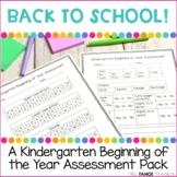 Kindergarten Beginning of the Year Assessment