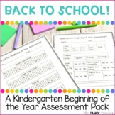 Kindergarten Beginning of the Year Assessment
