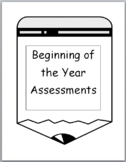 Kindergarten Beginning of the Year Assessments