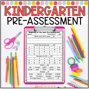 Kindergarten Beginning of the Year Pre-Assessment