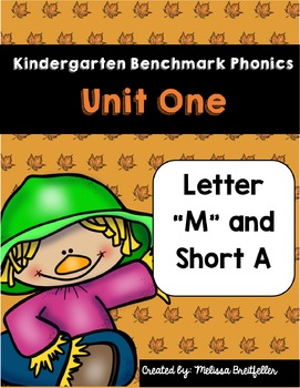 Kindergarten Benchmark Literacy Phonics Unit 1