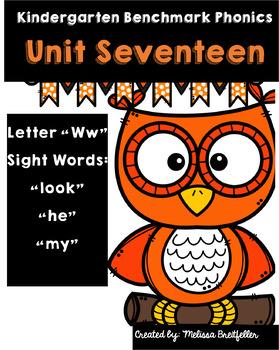 Kindergarten Benchmark Literacy Phonics Unit 17