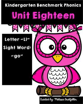 Kindergarten Benchmark Literacy Phonics Unit 18