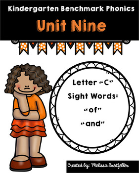 Kindergarten Benchmark Literacy Phonics Unit 9