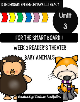 Kindergarten Benchmark Literacy Unit 3 Week 3