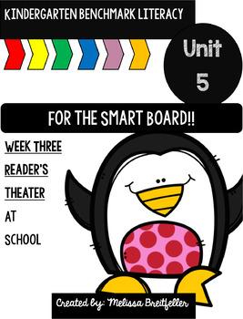Kindergarten Benchmark Literacy Unit 5 Week 3