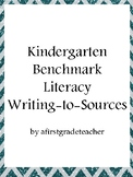 Kindergarten Benchmark Literacy Writing to Sources